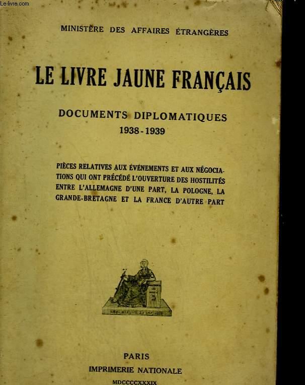 Le Livre Jaune Francais Documents Diplomatiques 1938 1939