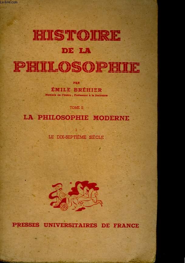 Histoire de la philosophie. Tome II : La philosophie moderne. Partie 4