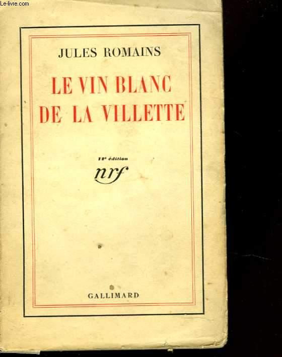 Le vin blanc de la Vilette