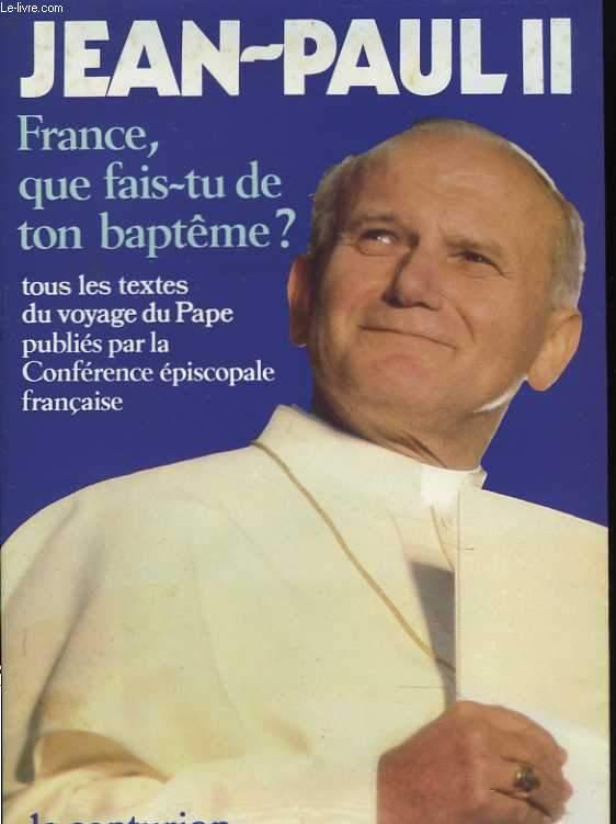 France, que fais-tu de ton baptême ?