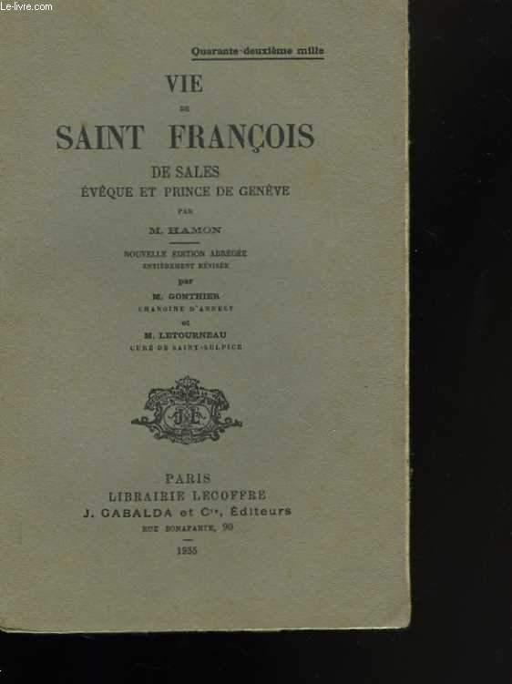 Vie de Saint-François de Sales, évêque et prince de Genève