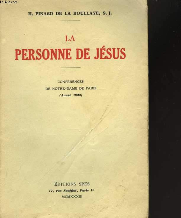 La personne de Jésus.