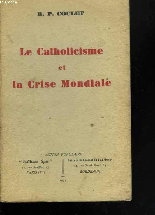 Le catholicisme et la crise mondiale
