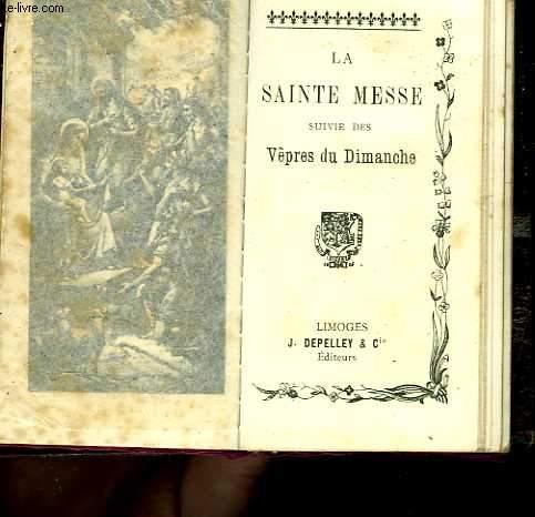 La sainte messe suivie des vêpres du dimanche