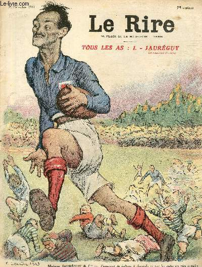 Le rire, N°256 - Tous les as : I. Jauréguy, international de rugby - Transport de ballons à domicile et par les voies les plus rapides