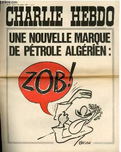 CHARLIE HEBDO N°9 -  UNE NOUVELLE MARQUE DE PETROLE ALGERIEN