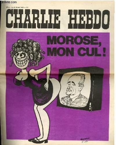 CHARLIE HEBDO N°23 - MOROSE, MON CUL !