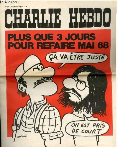 CHARLIE HEBDO N°28 - PLUS QUE 3 JOURS POUR REFAIRE MAI 68