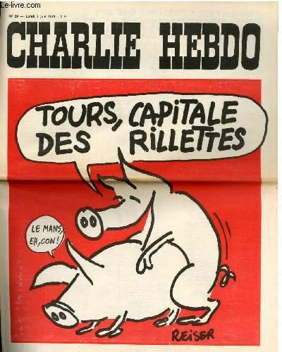 CHARLIE HEBDO N°29 - TOURS, CAPITALE DES RILLETTES