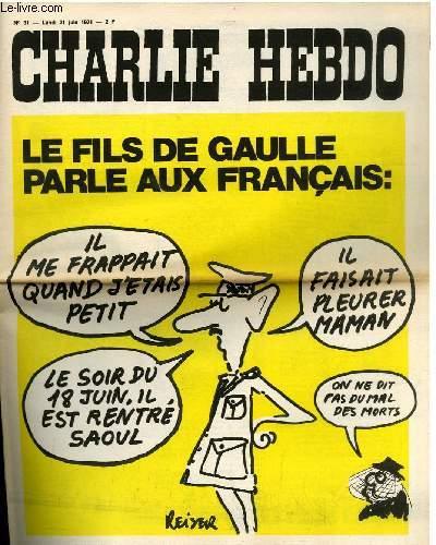 CHARLIE HEBDO N°31 - LE FILS DE GAULLE PARLE AUX FRANCAIS
