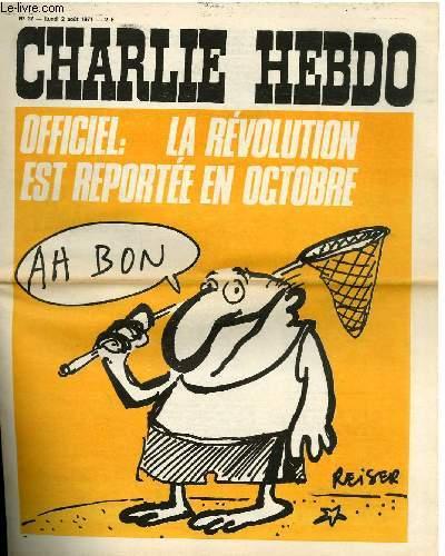 CHARLIE HEBDO N°37 - OFFICIEL : LA REVOLUTION EST REPORTEE EN OCTOBRE