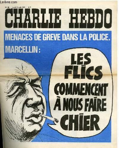 CHARLIE HEBDO N°38 - MENACES DE GREVE DANS LA POLICE. MARCELLIN LES FLICS COMMENCENT A NOUS FAIRE CHIER