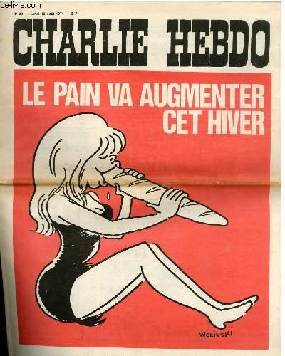 CHARLIE HEBDO N°39 - LE PAIN VA AUGMENTER CET HIVER