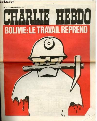 CHARLIE HEBDO N°41 - BOLIVIE LE TRAVAIL REPREND