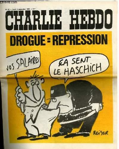 CHARLIE HEBDO N°42 - DROGUES = REPRESSION