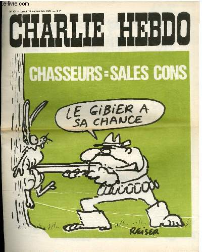 CHARLIE HEBDO N°43 - CHASSEURS = SALES CONS
