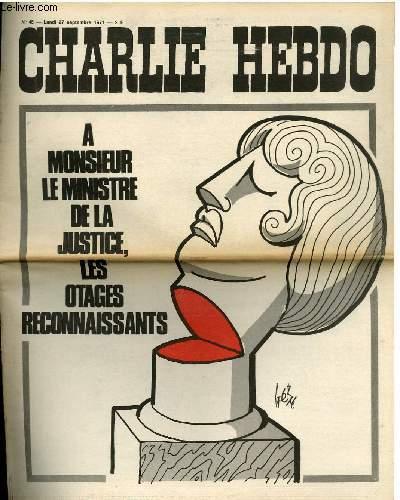 CHARLIE HEBDO N°45 - A MONSIEUR LE MINISTRE DE LA JUSTICE, LES OTAGES RECONNAISSANTS