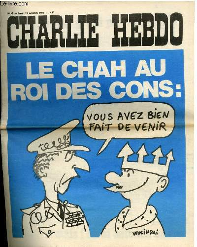 CHARLIE HEBDO N°48 - LE CHAH AU ROI DES CONS