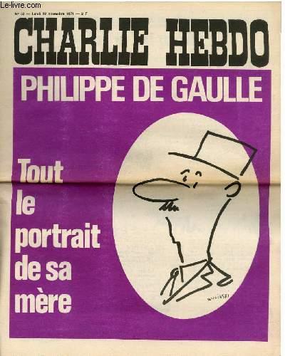 CHARLIE HEBDO N°53 - PHILIPPE DE GAULLE, TOUT LE PORTRAIT DE SA MERE