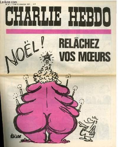 CHARLIE HEBDO N°57 - RELÂCHEZ VOS MOEURS