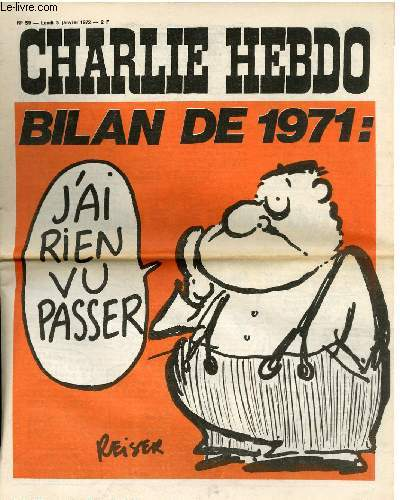 CHARLIE HEBDO N°59 - BILAN DE 1971. J'AI RIEN VU PASSER