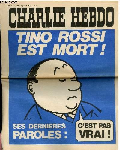 CHARLIE HEBDO N°60 - TINO ROSSI EST MORT, SES DERNIERES PAROLES