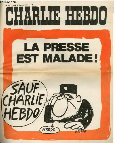 CHARLIE HEBDO N°63 - LA PRESSE EST MALADE