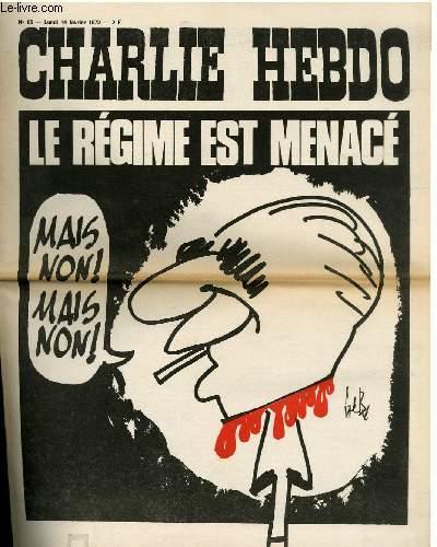 CHARLIE HEBDO N°65 - LE REGIME EST MENACE