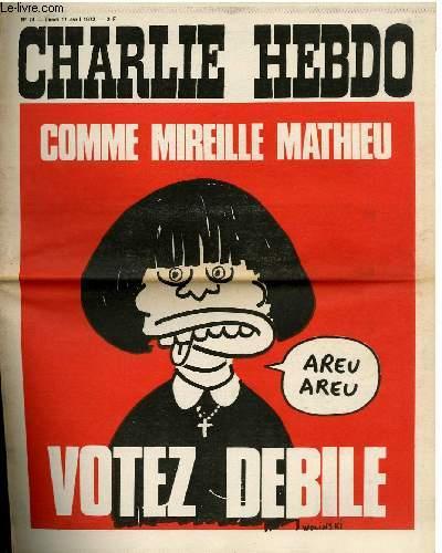CHARLIE HEBDO N°74 - COMME MIREILLE MATHIEU, VOTEZ DEBILE