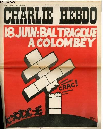 CHARLIE HEBDO N°83 - 18 JUIN : BAL TRAGIQUE A COLOMBEY