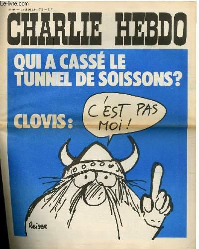 CHARLIE HEBDO N°84 - QUI A CASSES LE TUNNEL DE SOISSONS ?