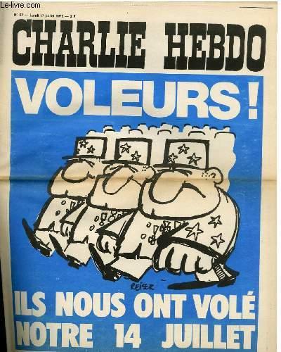 CHARLIE HEBDO N°87 - VOLEURS ! ILS NOUS ONT VOLE NOTRE 14 JUILLET