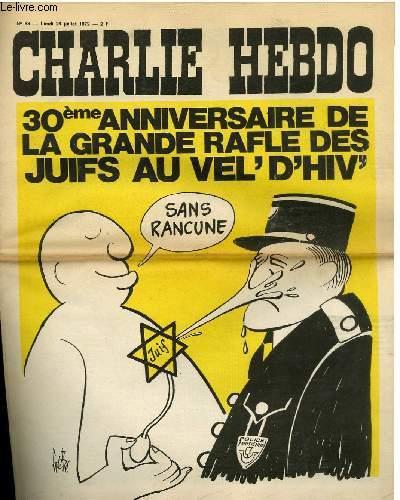 CHARLIE HEBDO N°88 - 30eme ANNIVERSAIRE DE LA GRANDE RAFLE DES JUIFS AU VEL' D'HIV
