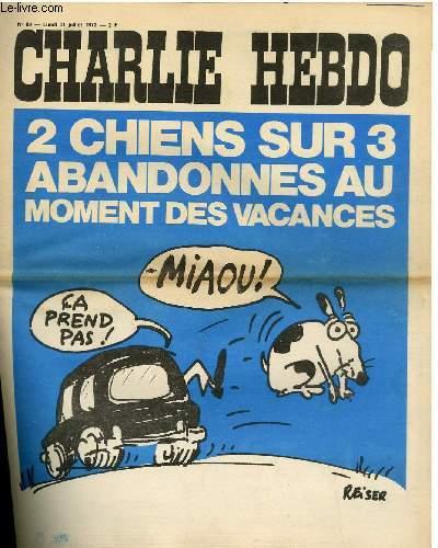 CHARLIE HEBDO N°89 - 2 CHIENS SUR 3 ABANDONNES AU MOMENT DES VACANCES
