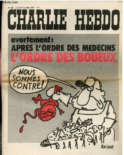 CHARLIE HEBDO N°106 - AVORTEMENT : APRES L'ORDRE DES MEDECINS L'ORDRE DES BOUEUX