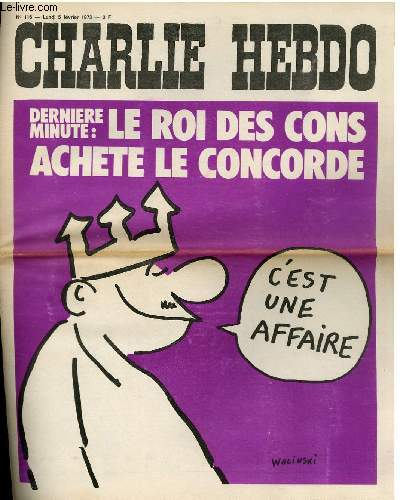 CHARLIE HEBDO N°116 - DERNIER MINUTE : LE ROI DES CONS ACHETE LE CONCORDE