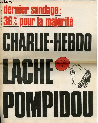 CHARLIE HEBDO N°117 - DERNIER SONDAGE : 36% POUR LA MAJORITE. CHARLIE HEBDO LACHE POMPIDOU