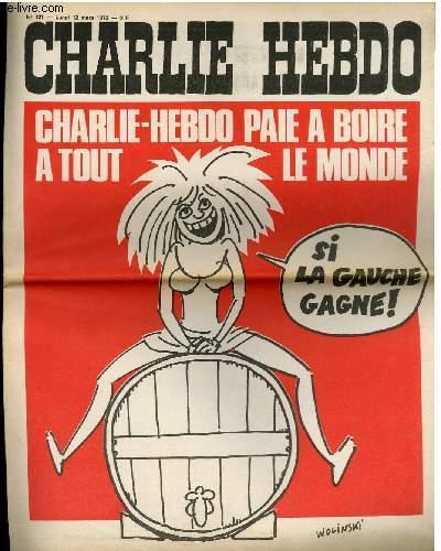 CHARLIE HEBDO N°121 - CHARLIE HEBDO PAIE A BOIRE A TOUT LE MONDE