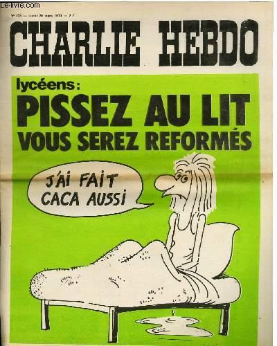CHARLIE HEBDO N°123 - PISSEZ AU L°IT VOUS SEREZ REFORMES