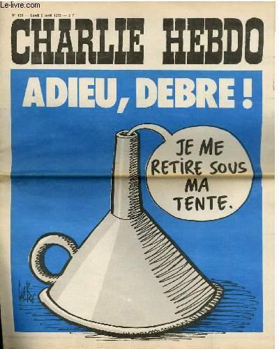 CHARLIE HEBDO N�125 - ADIEU, DEBRE