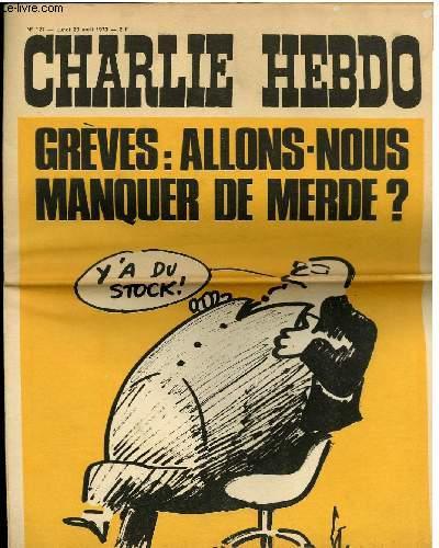 CHARLIE HEBDO N°127 - GREVES : ALLONS-NOUS MANQUER DE MERDE