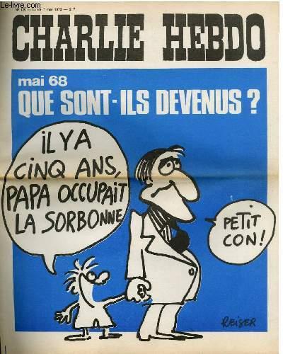 CHARLIE HEBDO N°129 - MAI 69 QUE SONT-ILS DEVENUS ?