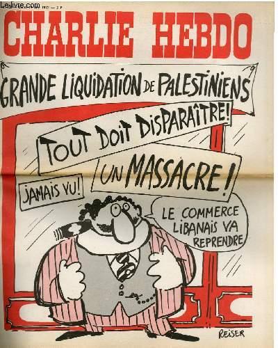 CHARLIE HEBDO N°130 - GRANDE LIQUIDATION DE PALESTIENIENS.