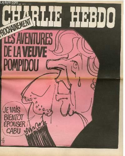 CHARLIE HEBDO N°134 - PROCHAINEMENT LES AVENTURES DE LA VEUVE POMPIDOU