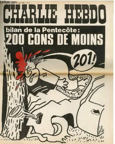 CHARLIE HEBDO N°135 - BILAN DE LA PENTECOTE : 200 CONS DE MOINS