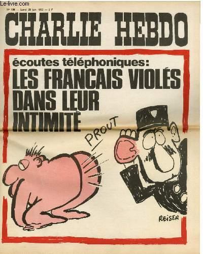CHARLIE HEBDO N°136 - ECOUTES TELEPHONIQUES : LES FRANCAIS VIOLES DANS LEUR INTIMITE