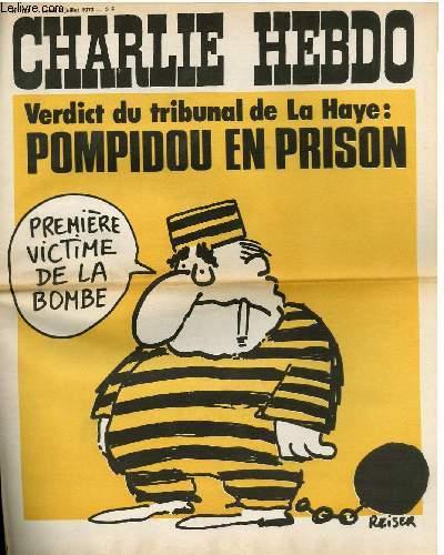 CHARLIE HEBDO N°137 - VERDICT DU TRIBUNAL DE LA HAYE : POMPIDOU EN PRISON