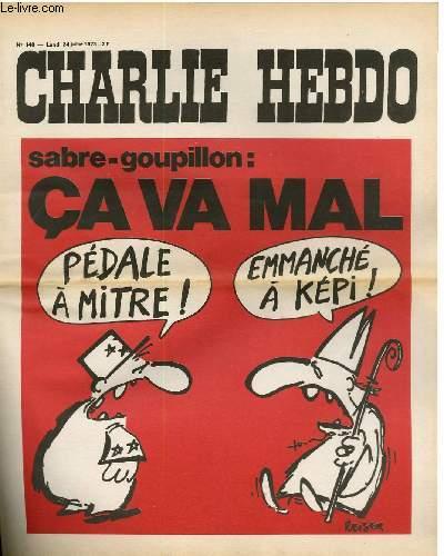 CHARLIE HEBDO N°140 - SABRE-GOUPILLON : CA VA MAL