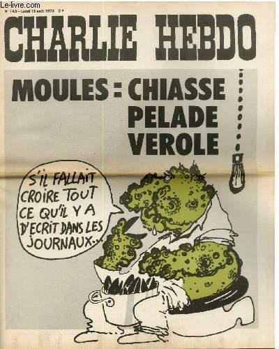 CHARLIE HEBDO N°143 - MOULES :CHIASSE PELADE VEROLE