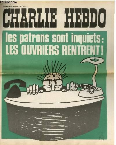 CHARLIE HEBDO N°145 - LES PATRONS SONT INQUIET : LES OUVRIERS RENTRENT !
